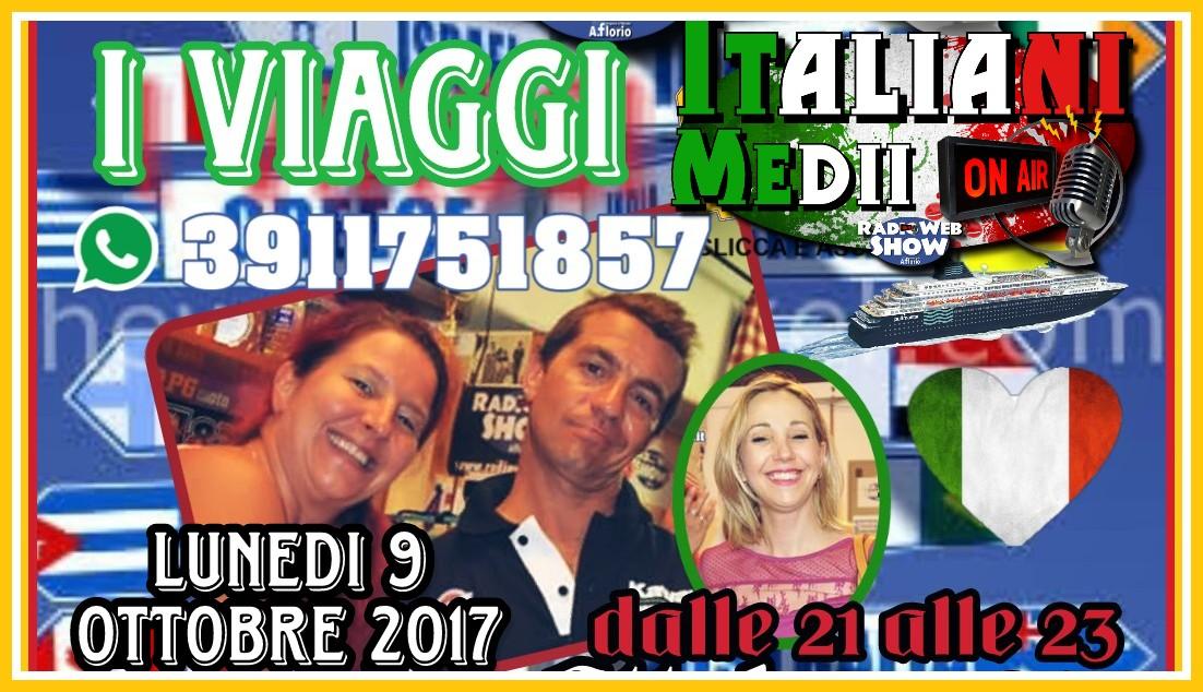 Ritorna Italiani Medii On Air con una puntata dedicata a i VIAGGI