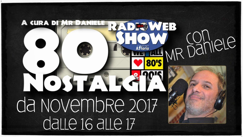 80 Nostalgia – a cura di Mr Daniele