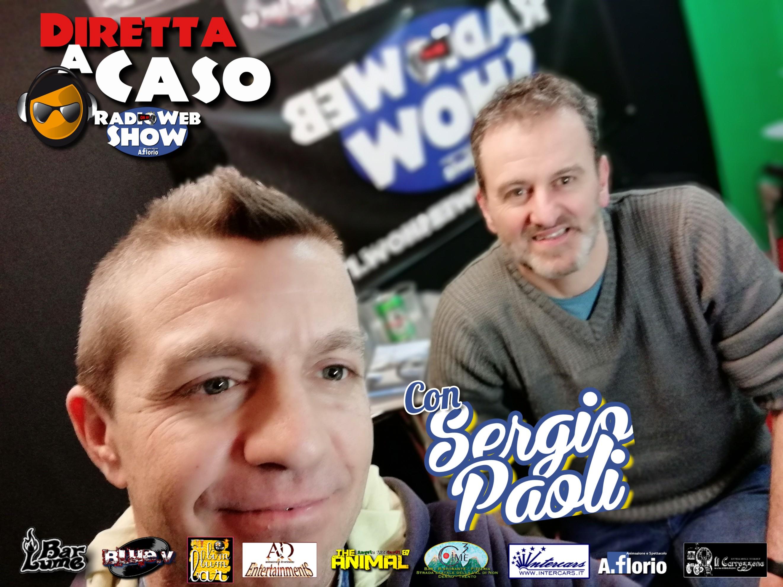 Diretta a Caso con Sergio Paoli