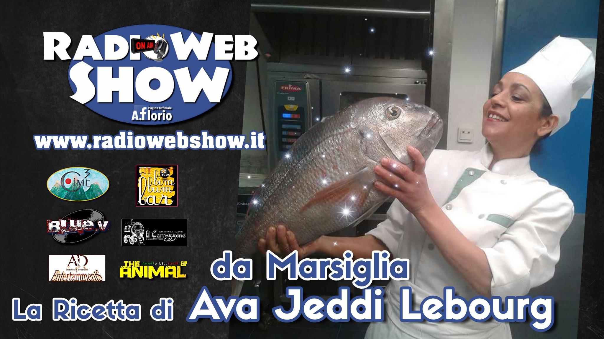 Le ricette dal Mondo degli ascoltatori di RadioWebShow -Bouillabaisse all Marsigliese di Ava Jeddi Lebourg da Marsiglia
