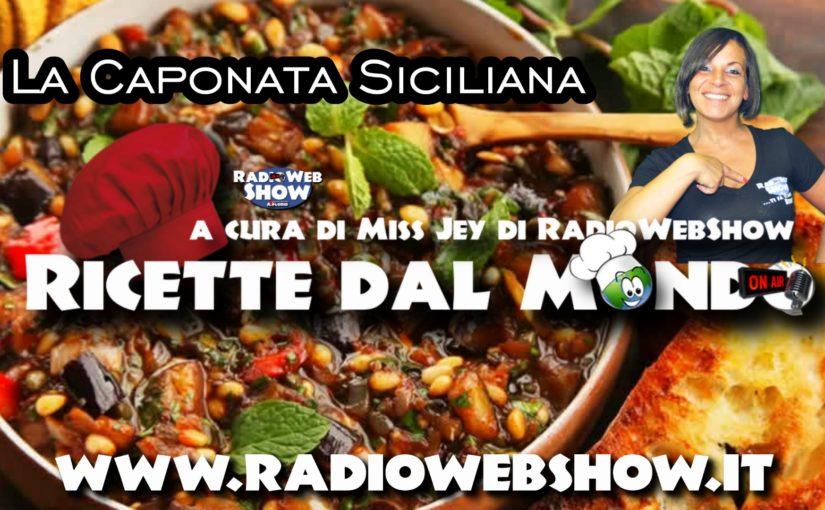 La Caponata Siciliana – Le ricette dal mondo a cura di Miss Jey