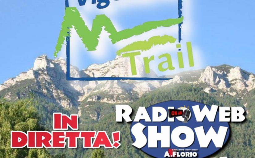 Vigolana Trail 2018 – RadioWebShow Presente!!