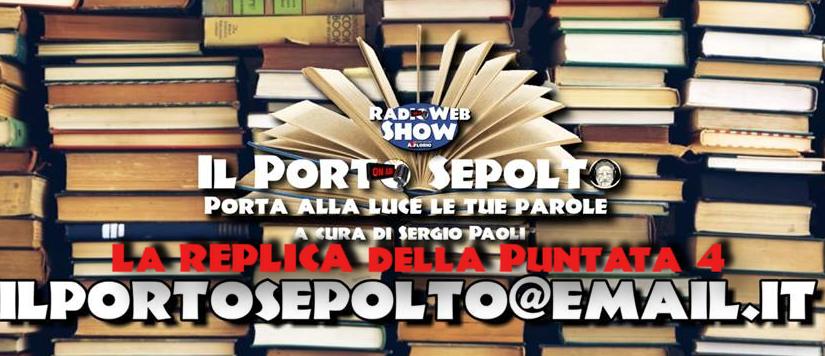 Il Porto Sepolto Puntata 4 – La REPLICA