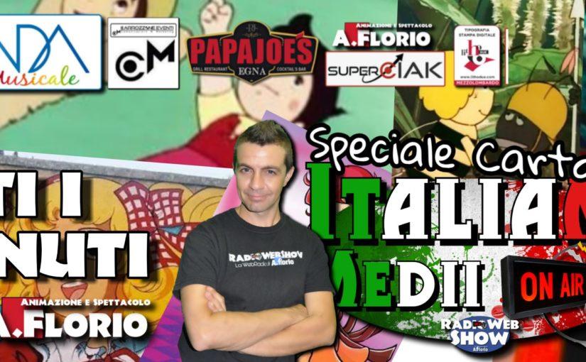 Tutti i contenuti dell puntata dedicata a i CARTOONS – Italiani Medii On Air