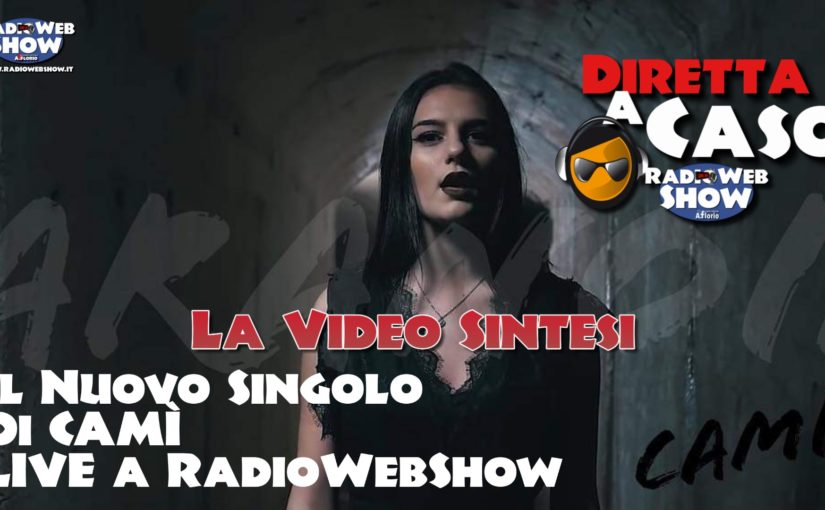 VIDEO SINTESI di una bellissima DIRETTA A CASO con CAMI' per la presentazione del suo nuovo singolo PARANOIA.