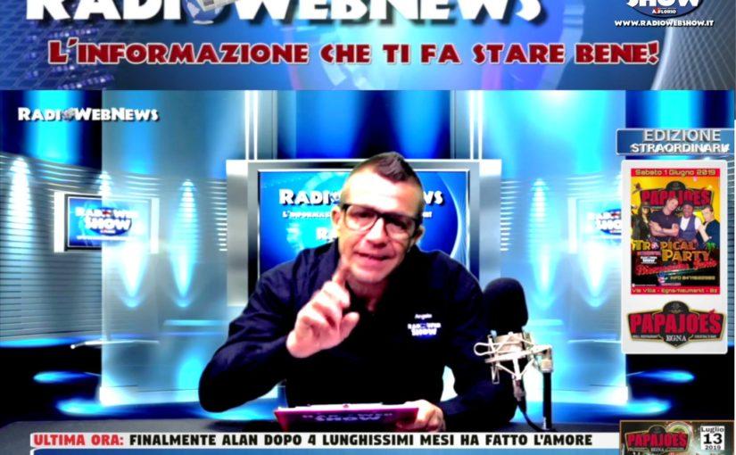 EDIZIONE STRAORDINARIA del RadioWebNews – L'informazione che ti fa stare bene!
