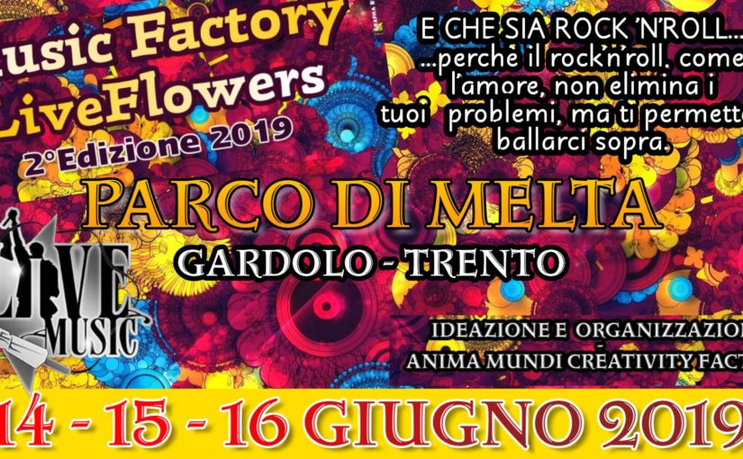 Music Factory LiveFlowers l'evento al Parco style Woodstook.