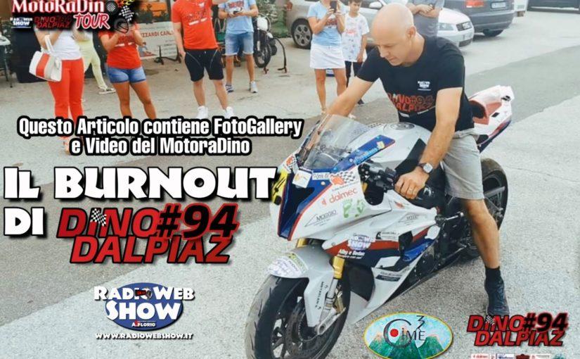 Tutte le interviste e contenuti del MOTORADINO TOUR 2019 -Questo Articolo contiene il video inedito con il BURNOUT di Dino Dalpiaz.