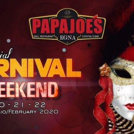 3 GIORNI di GUSTO e DIVERTIMENTO al Papa Joe's di Egna Bz – Special Carnival WeekEnd 2020