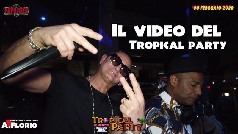 Il Video del Tropical Party